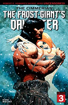 The Cimmerian #3: The Frost-Giant's Daughter