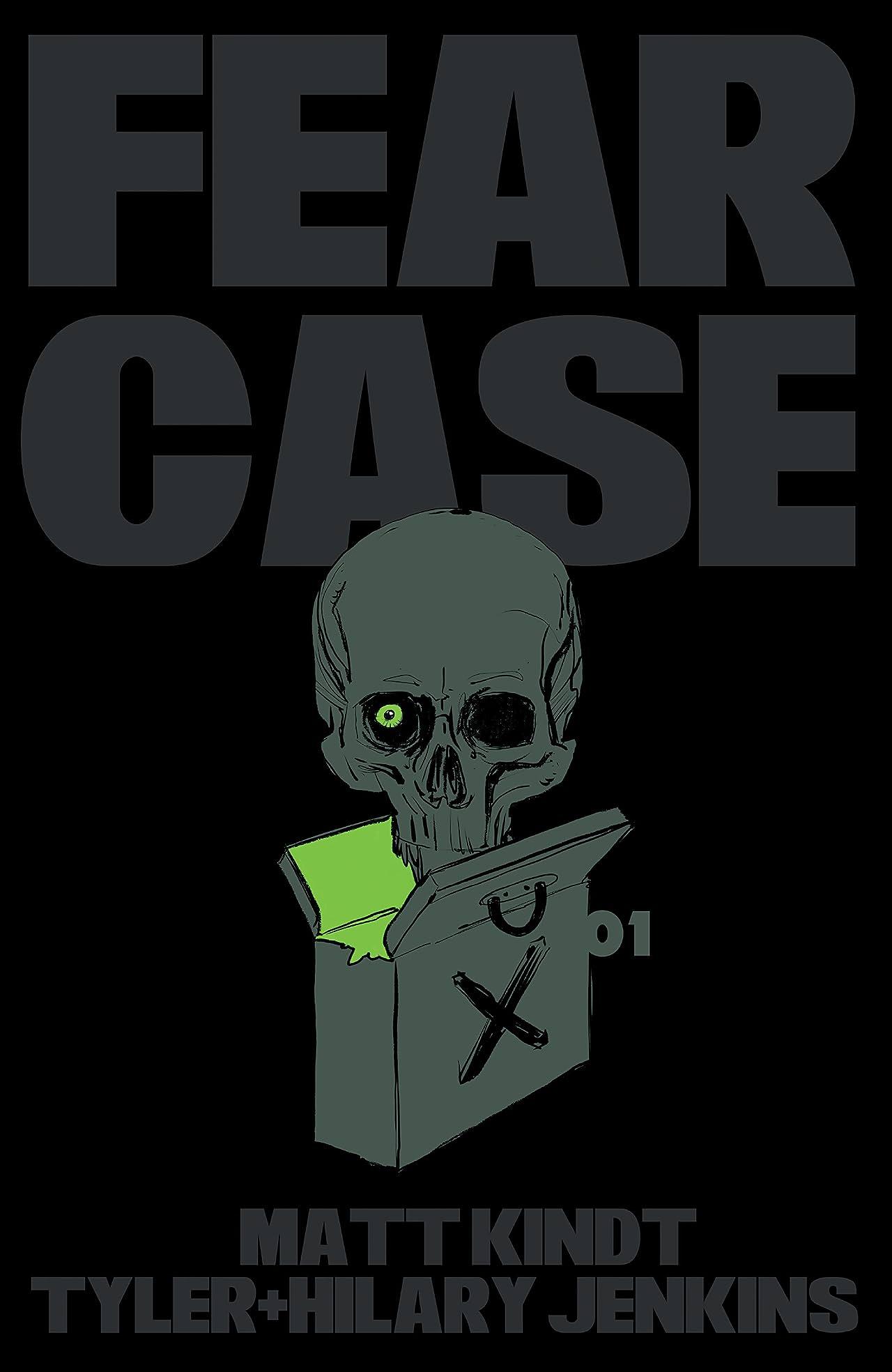 Fear Case No.1