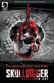 Skulldigger and Skeleton Boy #6