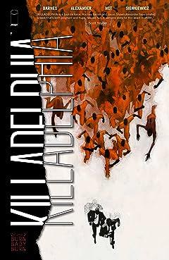 Killadelphia Vol 2: Burn Baby Burn Tome 2