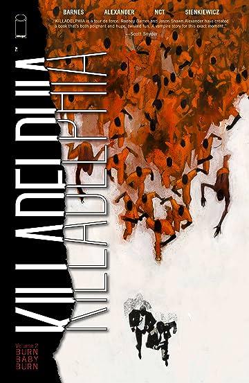 Killadelphia Vol 2: Burn Baby Burn Vol. 2