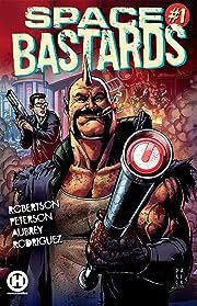 Space Bastards Vol. 1
