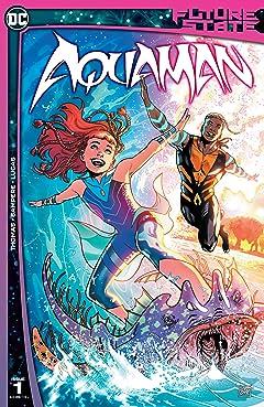 Future State (2021-)  No.1: Aquaman