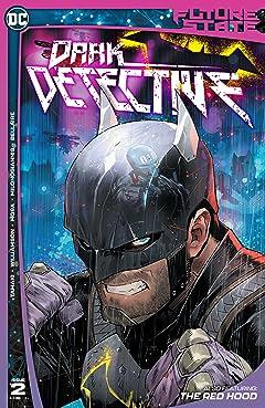 Future State (2021-) No.2: Dark Detective