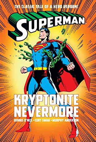 Superman: Kryptonite Nevermore