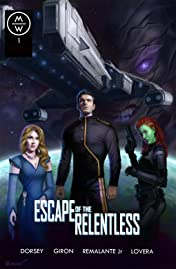 Escape of the Relentless #1