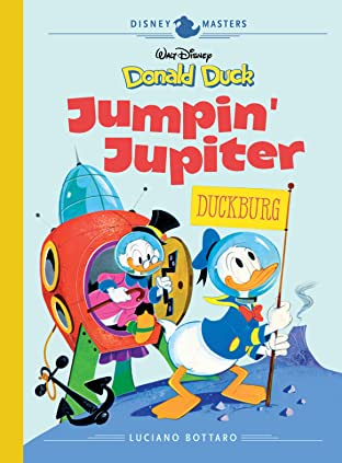 Disney Masters Vol. 16: Donald Duck: Jumpin' Jupiter!