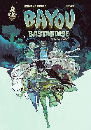 Bayou Bastardise Vol. 3