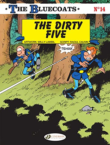 The Bluecoats Vol. 14: The Dirty Five