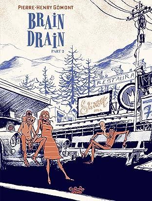 Brain Drain: Part 2