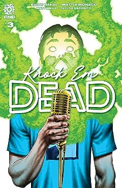 Knock Em Dead #3