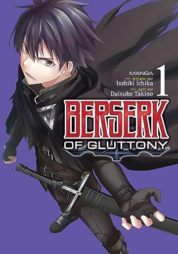 Berserk of Gluttony Vol. 1