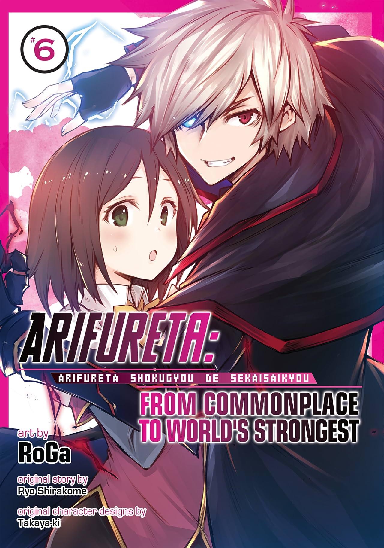 Arifureta: From Commonplace to World's Strongest Vol. 6