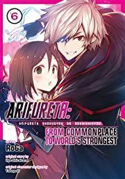 Arifureta: From Commonplace to World's Strongest Tome 6