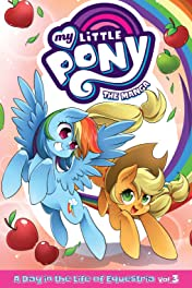My Little Pony: The Manga  A Day in the Life of Equestria Vol. 3