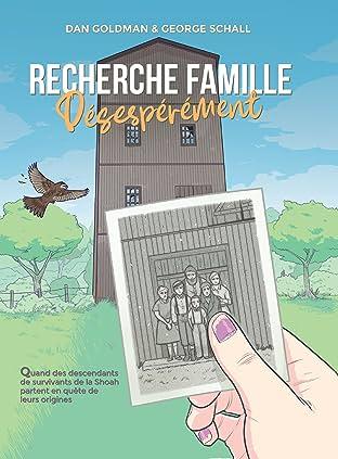 Recherche famille désespérément