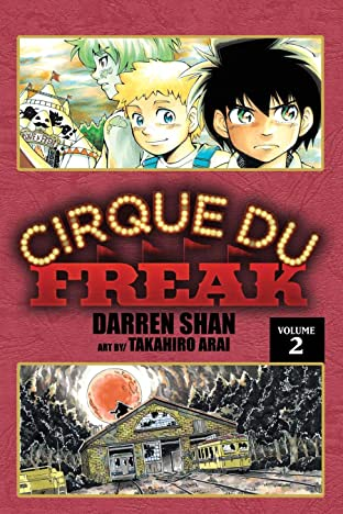 Cirque Du Freak: The Manga Vol. 2: The Vampire's Assistant