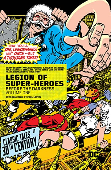 Legion of Super-Heroes (1980-1985) Vol. 1: Before the Darkness