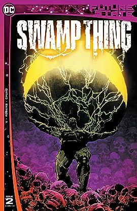 Future State (2021-) #2: Swamp Thing