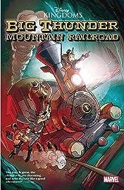 Disney Kingdoms: Big Thunder Mountain Railroad