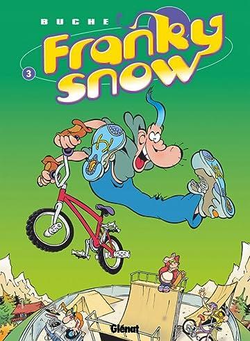 Franky Snow Vol. 3: Frime contrôle