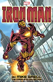 Iron Man by Mike Grell: The Complete Collection