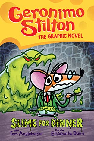 Geronimo Stilton Vol. 2: Slime for Dinner