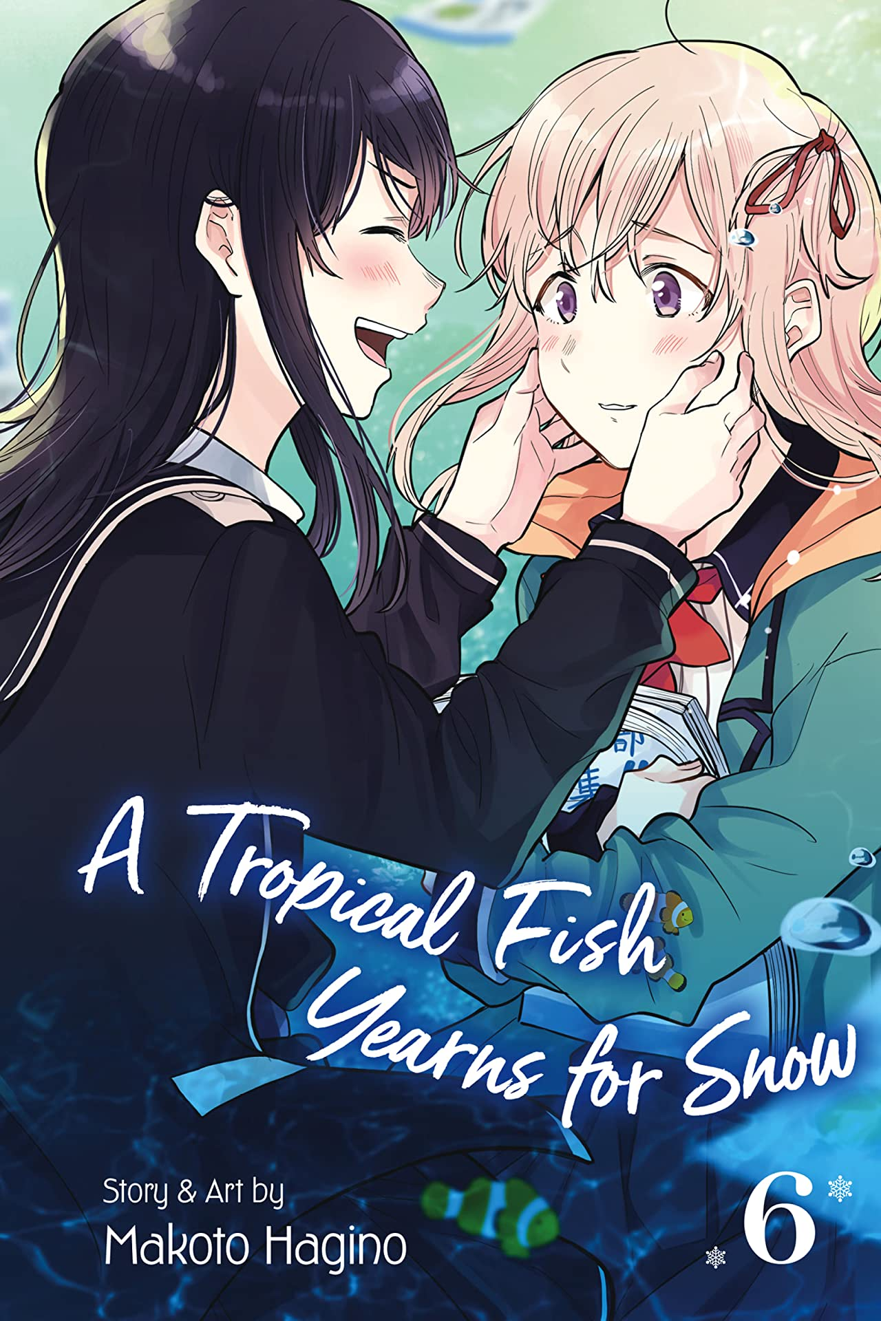 A Tropical Fish Yearns for Snow Vol. 6