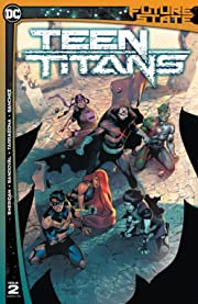Future State (2021-)  #2: Teen Titans