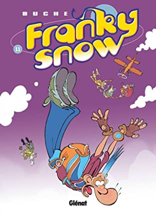 Franky Snow Vol. 11: S'envoie en l'air