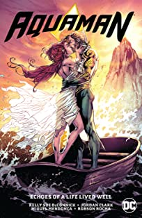 Aquaman (2016-) Vol. 4: Echoes of a Life Lived Well