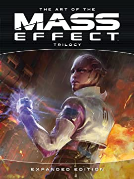 The Art of the Mass Effect Trilogy: Expanded Edition