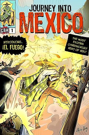 Journey Into Mexico #1