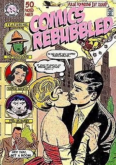 Comics Rebubbled #1