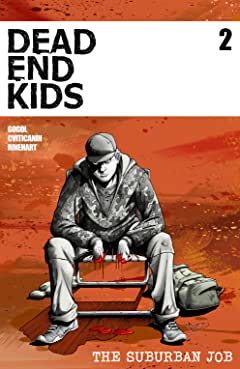 Dead End Kids: The Suburban Job No.2