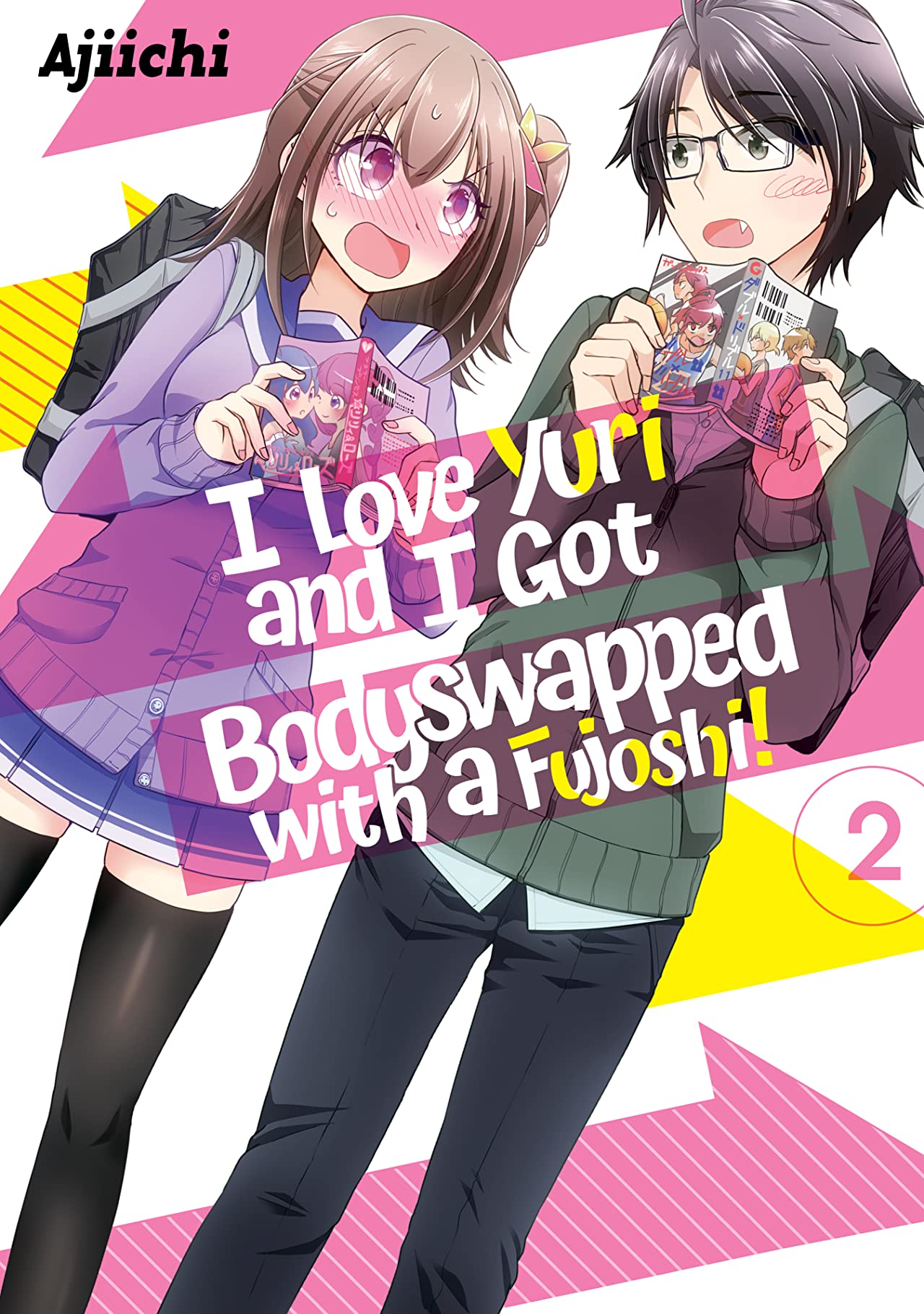 I LOVE YURI AND I GOT BODYSWAPPED WITH A FUJOSHI! Tome 2