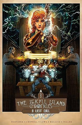 The Jekyll Island Chronicles Vol. 3: A Last Call