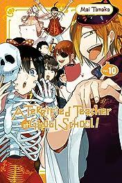 A Terrified Teacher at Ghoul School! Vol. 10