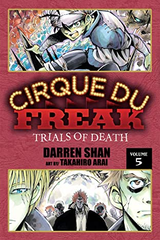 Cirque Du Freak: The Manga Vol. 5: Trials of Death