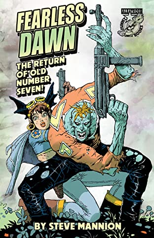 Fearless Dawn: The Return of Old Number Seven