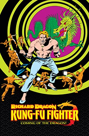 Richard Dragon, Kung-Fu Fighter: Coming of the Dragon!