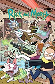 Rick and Morty Book Six: Deluxe Edition