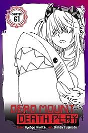 Dead Mount Death Play #61