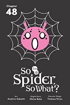 So I'm a Spider, So What? No.48