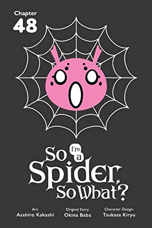 So I'm a Spider, So What? #48