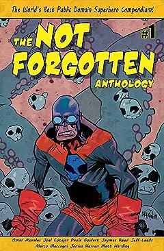 The Not Forgotten Anthology #1