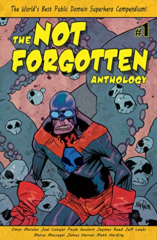The Not Forgotten Anthology #1