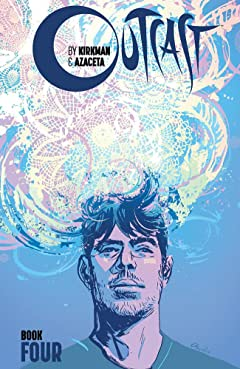 Outcast By Kirkman & Azaceta: Book 4