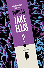 Who Is Jake Ellis? #3 (of 5)