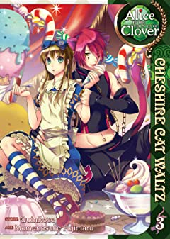 Alice in the Country of Clover: Cheshire Cat Waltz Vol. 3